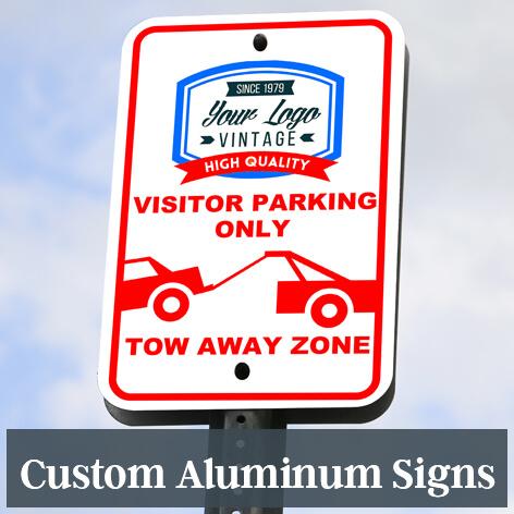 Custom Aluminum Signs