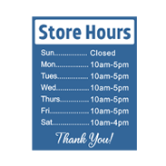 Hours of Operation Signs