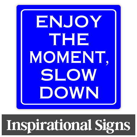 Inspirational Signs