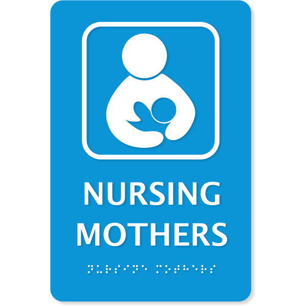 """Nursing Mothers ADA Sign with Braille   9"""" x 6"""""""