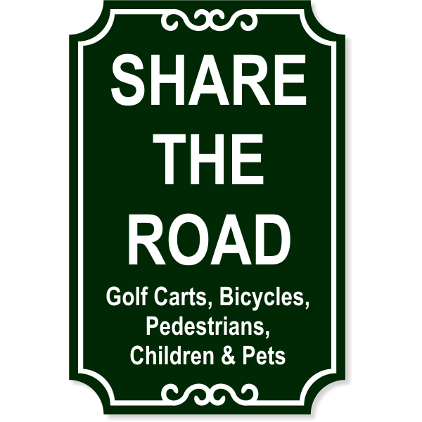 """Share the Road Engraved Plastic Sign   18"""" x 12"""""""