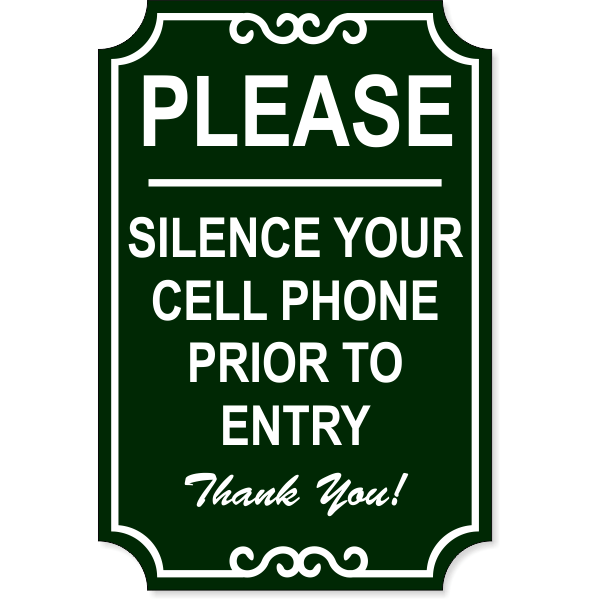 """Silence Cell Phone Ornate Engraved Plastic Sign 