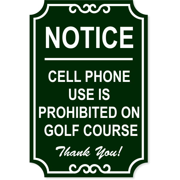"""Golf Course Phones Engraved Plastic Sign 