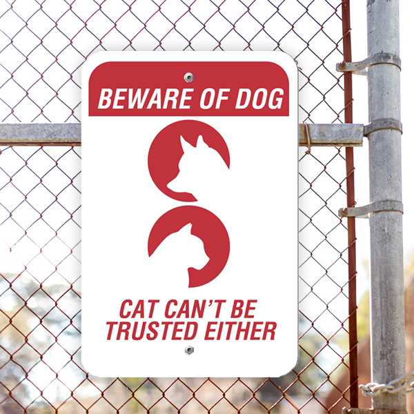 Beware of Dog and Cat Vertical Sign Lifestyle Photo Outside