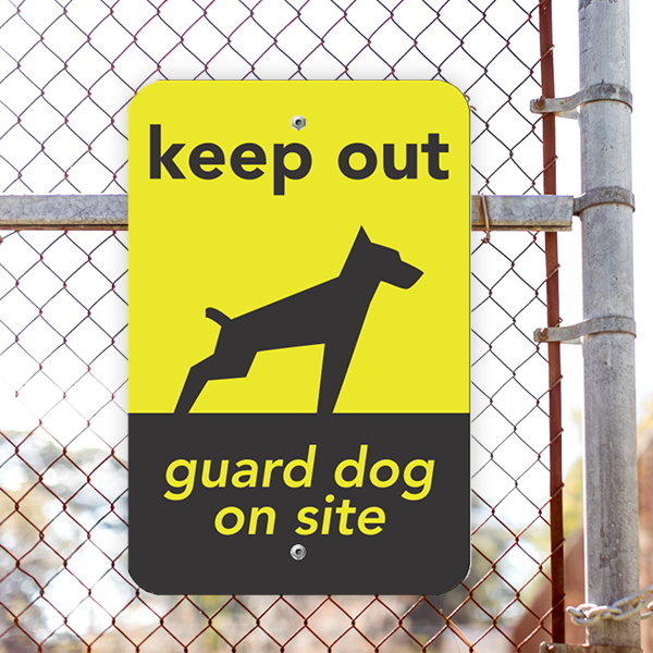 Keep Out Guard Dog Vertical Sign Lifestyle Photo Outside
