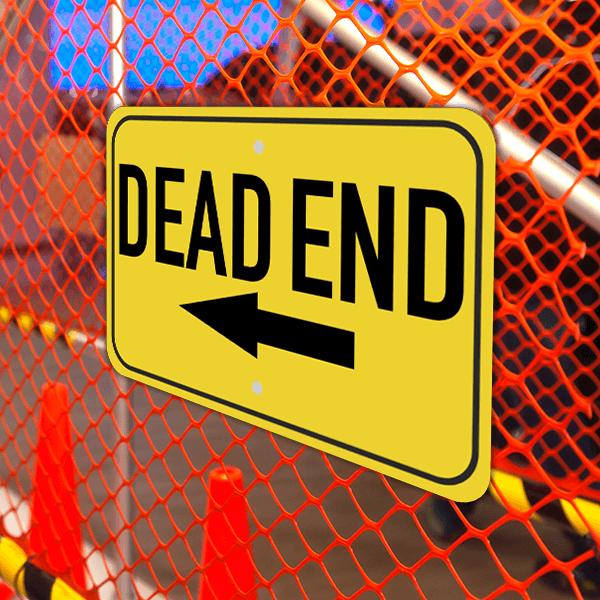 Mounted Horizontal Left Arrow Dead End Sign