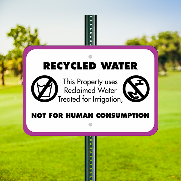 Mounted Horizontal Not For Human Consumption Recycled Water Sign