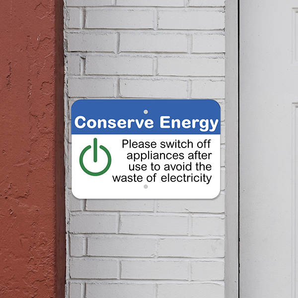 Mounted Horizontal Appliances Off Conserve Energy Sign