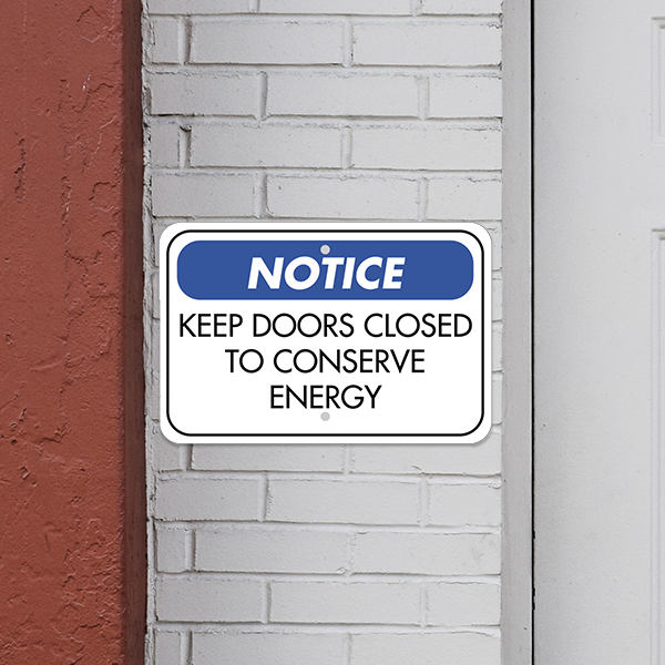 Mounted Horizontal Door Closed Conserve Energy Sign