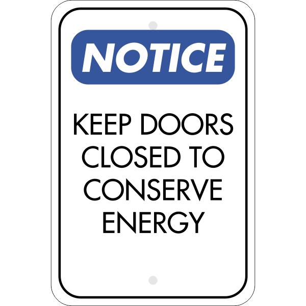 Vertical Door Closed Conserve Energy Sign