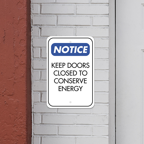 Mounted Vertical Door Closed Conserve Energy Sign