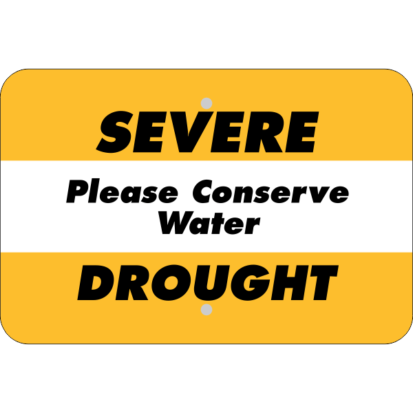 Horizontal Severe Drought Conserve Water Sign