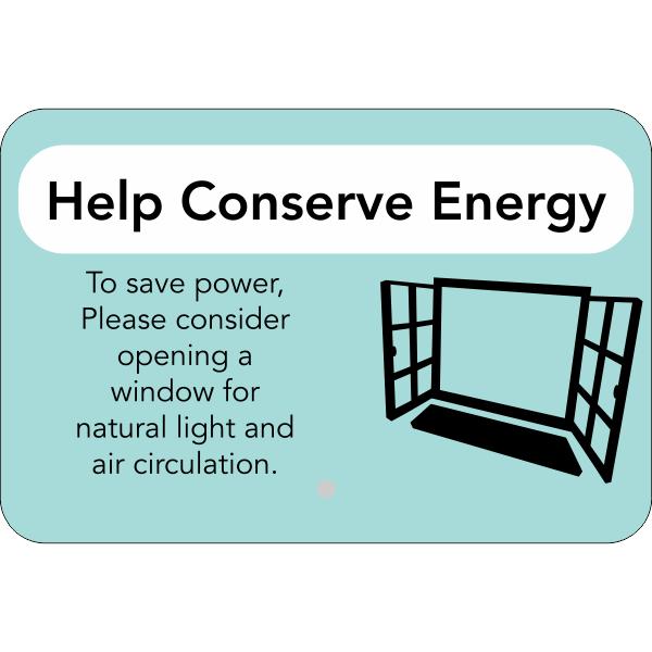 Horizontal Open Window Conserve Energy Sign