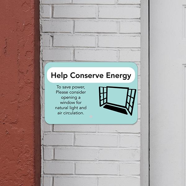 Mounted Horizontal Open Window Conserve Energy Sign
