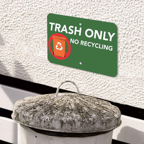Mounted Horizontal Trash Only No Recycle Sign