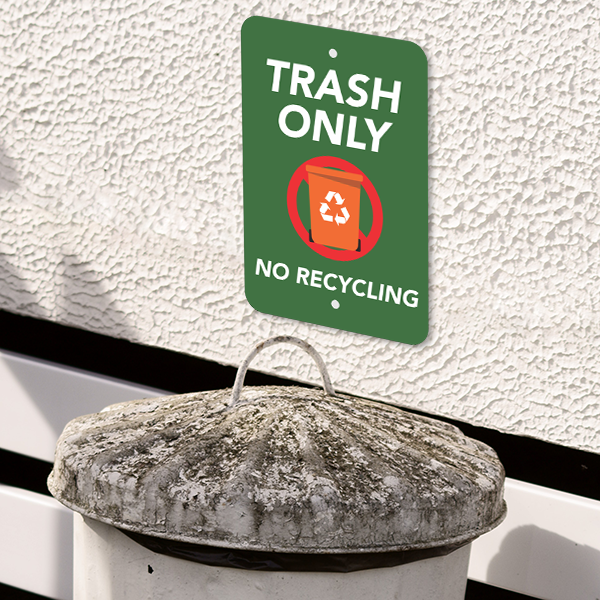 Mounted Vertical Trash Only No Recycle Sign