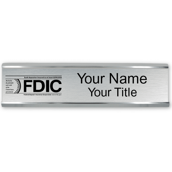 """Engraved FDIC Name Plate with Aluminum Wall Holder   2"""" x 10"""""""