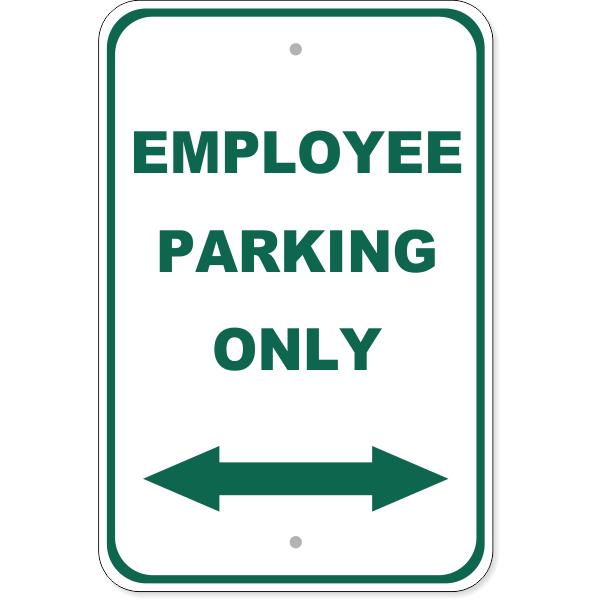 "Employee Parking Arrow Both Directions Aluminum Sign | 18"" x 12"""