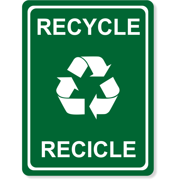 """Engraved Bilingual Recycle Sign 