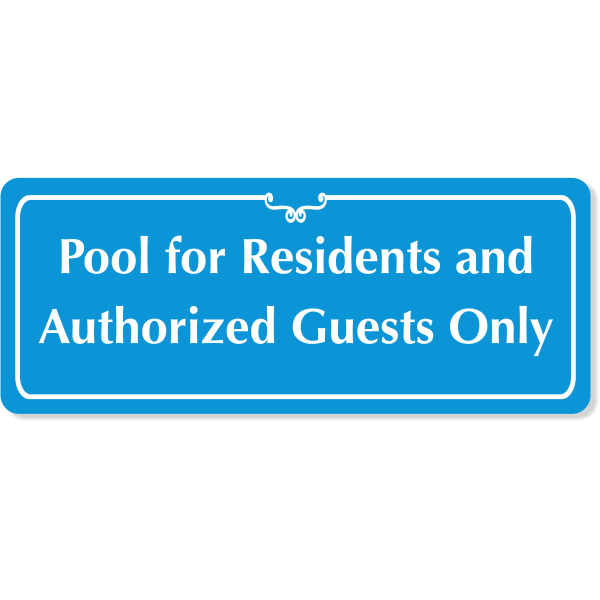 """Engraved Pool for Residents Sign 