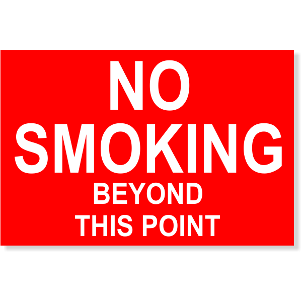 """Plastic No Smoking Beyond This Point Sign 