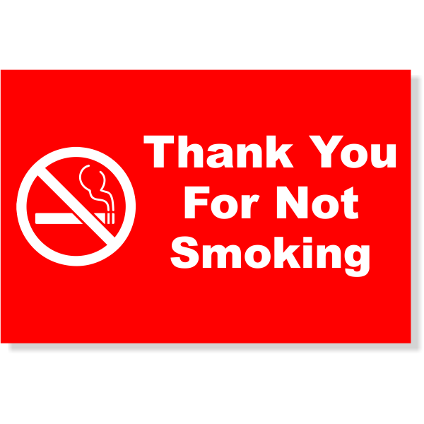 """Plastic Thank You For Not Smoking Sign 