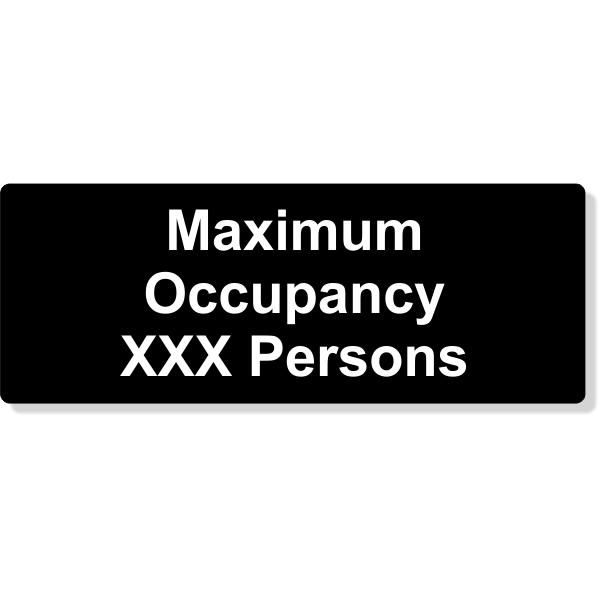 "Maximum Occupancy Engraved Plastic Sign   3"" x 8"""