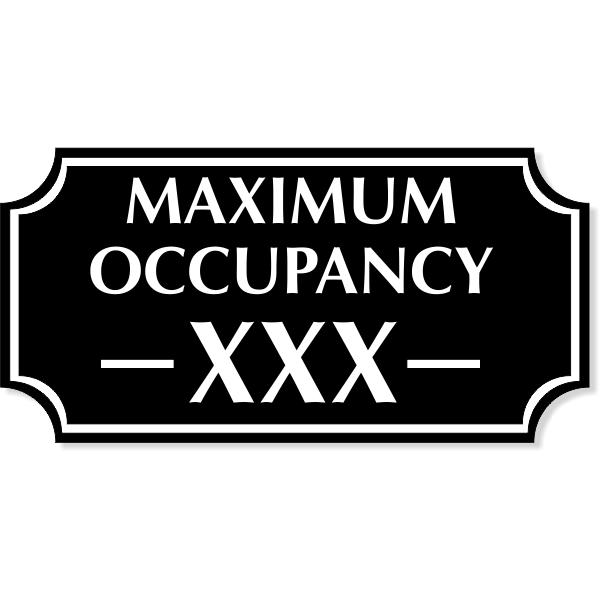 "Maximum Occupancy Scalloped Corners Engraved Plastic Sign | 4"" x 8"""