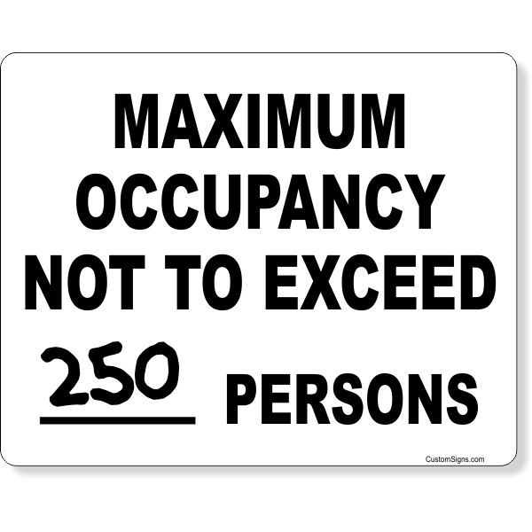 """Maximum Occupancy Not To Exceed Write On Sign 