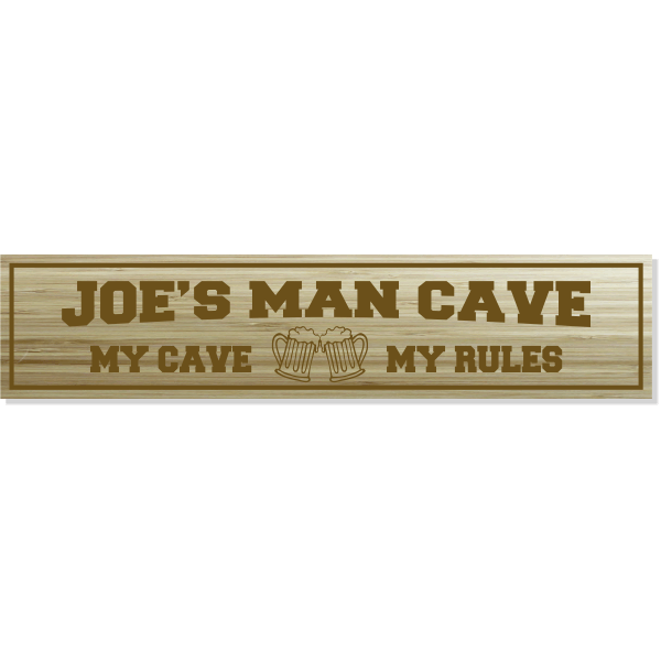 """Personalized My Cave My Rules Engraved Wood Sign   4"""" x 18"""""""