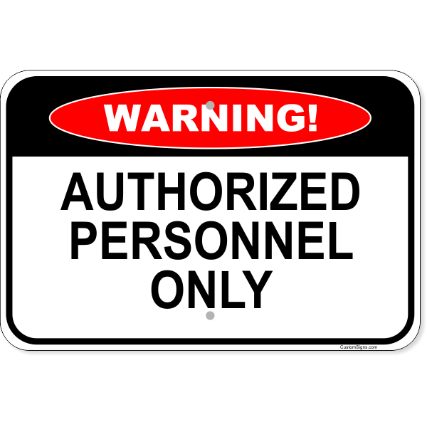 """Warning Authorized Personnel Only Aluminum Sign 