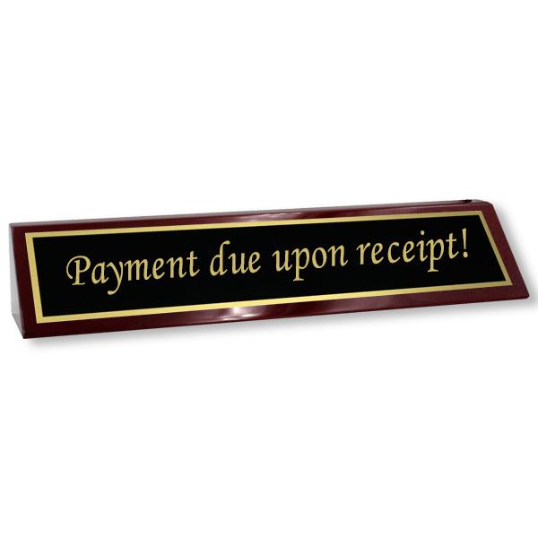 Payment Due Upon Receipt Wood Desk Block