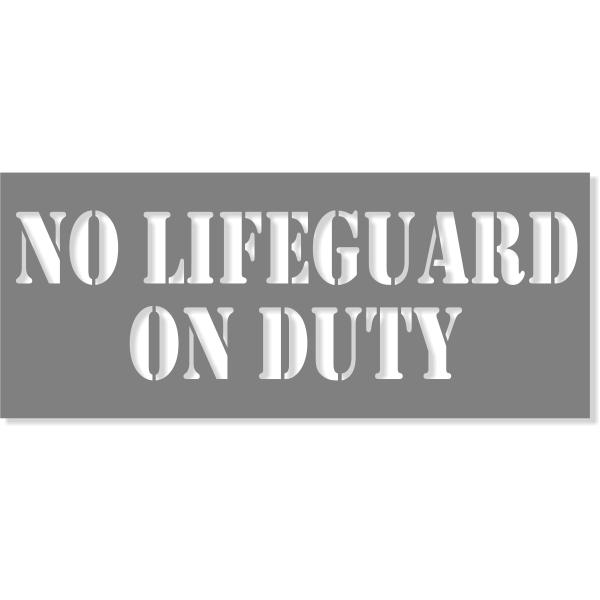 "3"" Letter No Lifeguard On Duty Stencil | 10"" x 24"""
