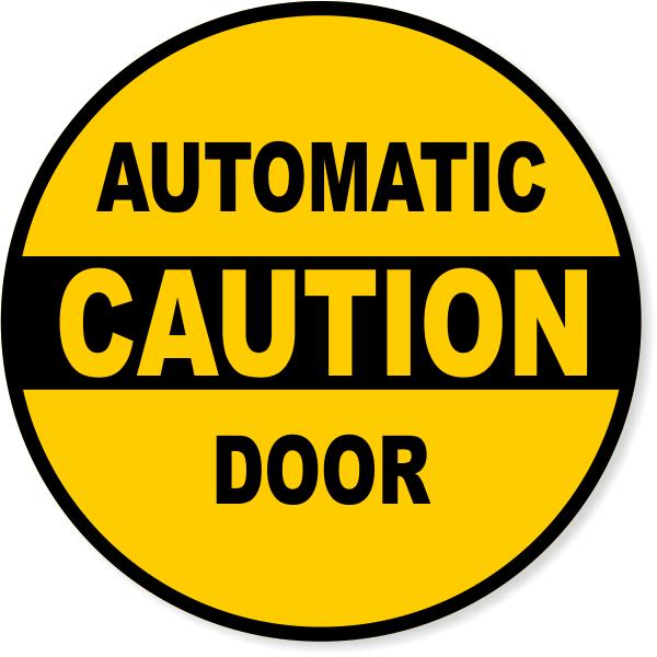 "6"" Round Caution Automatic Door Round Vinyl Decal"