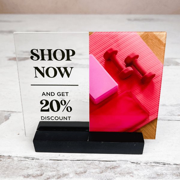Shop Now and Save Acrylic Sign