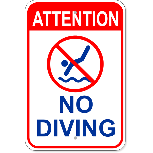 """Attention No Diving Aluminum Sign   18"""" x 12"""""""