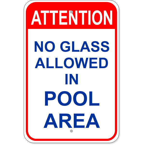 """Attention No Glass Allowed Aluminum Sign 