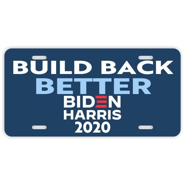 """""""Build Back Better"""" Biden & Harris 2020   License Plate"""