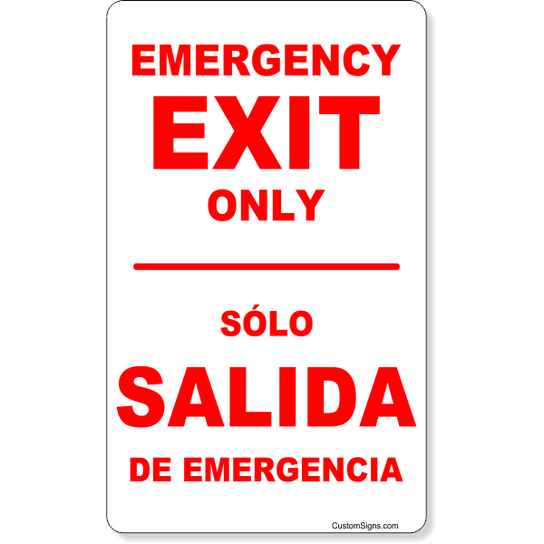 Bilingual Emergency Exit Only Sign