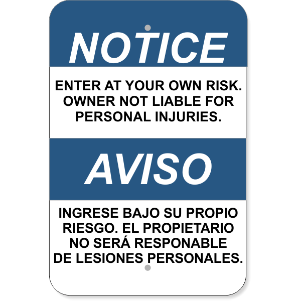"""Bilingual Notice Enter At Your Own Risk Aluminum Sign   18"""" x 12"""""""