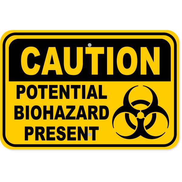 "Caution Potential Biohazard Present Aluminum Sign   12"" x 18"""