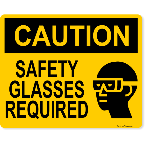 """Caution Safety Glasses Required Full Color Sign   8"""" x 10"""""""