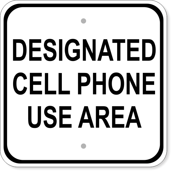 """Cell Phone Area Aluminum Sign   12"""" x 12"""""""