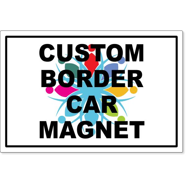 "Custom Border Magnetic Sign 12"" x 18""   Set of 2"