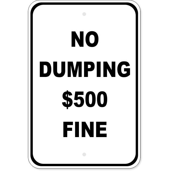 "Custom Fine No Dumping Aluminum Sign | 18"" x 12"""