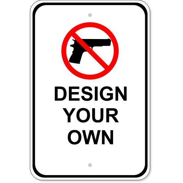 "Custom No Firearms Aluminum Sign | 18"" x 12"""