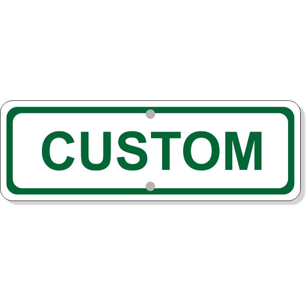 "Custom Text Add-On Aluminum Sign Green | 4"" x 12"""