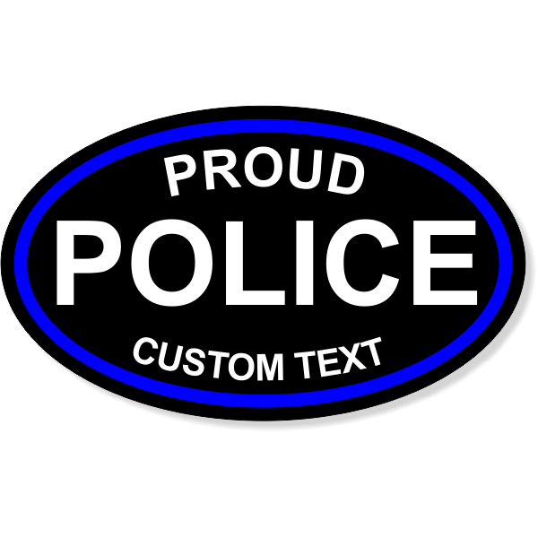 "Custom Text Proud Police Oval Bumper Sticker | 3"" x 5"""