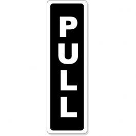 """Pull Vertical 5"""" x 1.5"""" Aluminum Sign"""