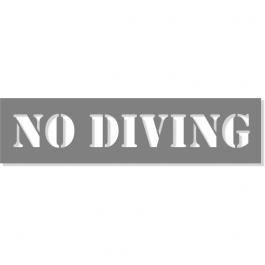 "3"" Letter 6"" x 24"" No Diving Stencil"